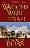 Texas!, Dana Fuller Ross, 0786022086