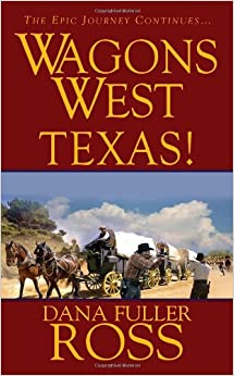 Wagons West: Texas!