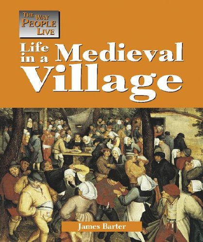 Download The Way People Live - Life in a Medieval Village pdf
