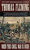 When This Cruel War Is Over, Thomas Fleming, 0812576454