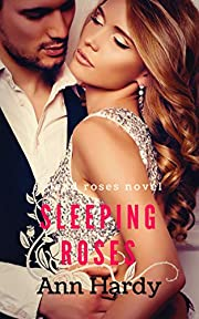 Sleeping Roses: A Dead Roses Novel