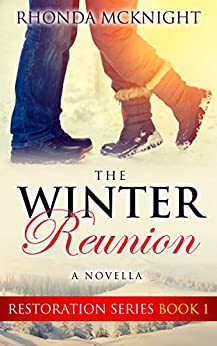 The Winter Reunion (Restoration Series  Book 1) by [McKnight, Rhonda ]