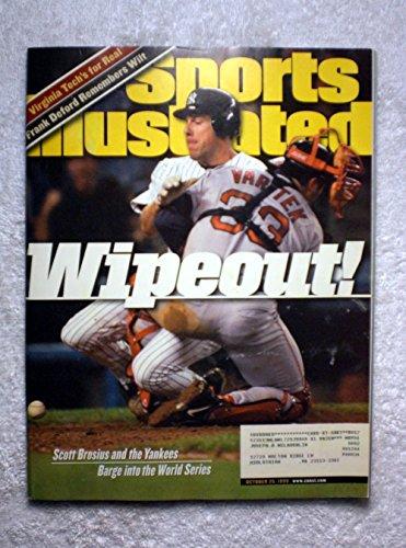 Scott Brosius & Jason Varitek - The New York Yankees barge into the World Series - Sports Illustrated - October 25, 1999 - ALCS, Boston Red Sox - SI (New York Yankees World Series Championships 1999)