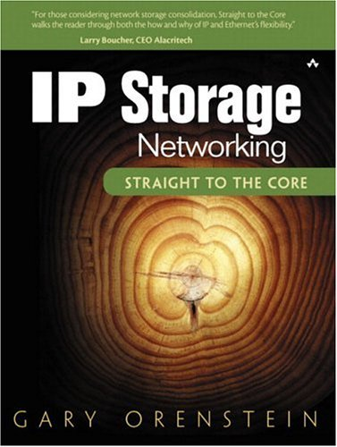 IP Storage Networking: Straight to the Core PDF