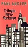 Trilogie new-yorkaise (Cité de verre - Revenants - La chambre dérobée) par Auster