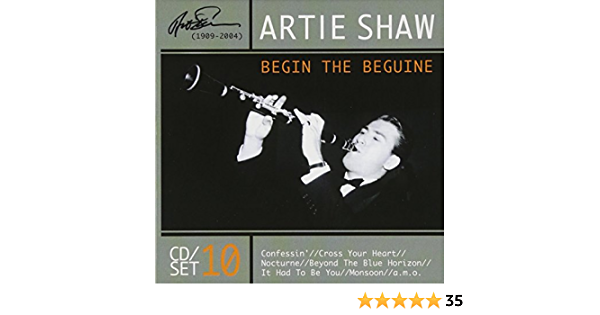 Begin The Beguine: Artie Shaw, Louis Armstrong: Amazon.es ...