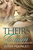 Theirs To Claim (Predatory Desires Book 1)