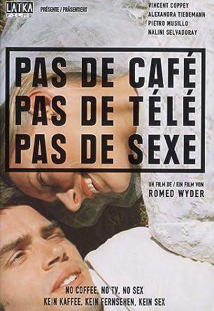Kein Kaffee,Kein Fernsehen,Kein Sex [Import allemand]