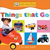 Things That Go, Dorling Kindersley Publishing Staff and Anne Millard, 0789488965
