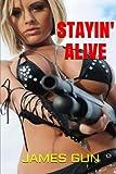 Stayin' Alive - Bonus Edition, James Gun, 1499586493