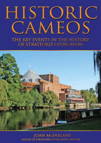 - Historic Cameos - The Key Events In the History of Stratford-upon-Avon