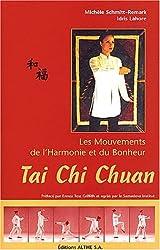 Tai Chi Chuan : Les mouvements de l'Harmonie et du Bonheur