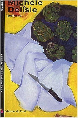 Télécharger en ligne Michèle Delisle, peintre pdf ebook