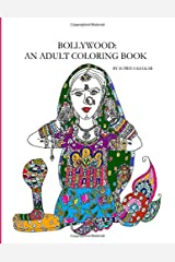 Bollywood: An Adult Coloring Book Paperback