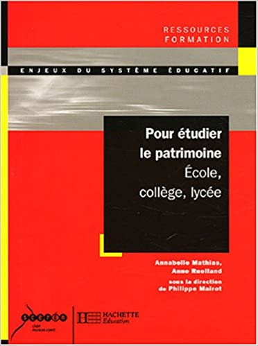 Livre Pour étudier le patrimoine à l'école, au collège, au lycée pdf ebook