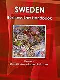 Sweden Business Law Handbook, IBP USA, 1438771134