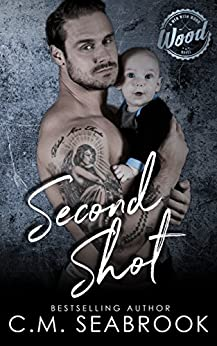 Second Shot: A Men With Wood Novel by [Seabrook, C.M. ]