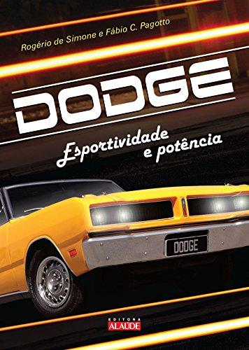 Dodge. Esportividade e Potencia