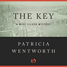 The Key: The Miss Silver Mysteries Audiobook by Patricia Wentworth Narrated by Diana Bishop