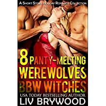 8 Panty-Melting Werewolves and BBW Witches
