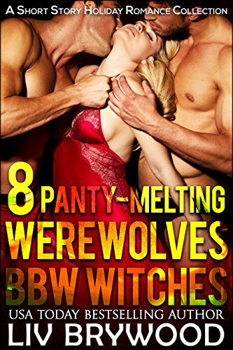 8 Panty-Melting Werewolves and BBW Witches]()