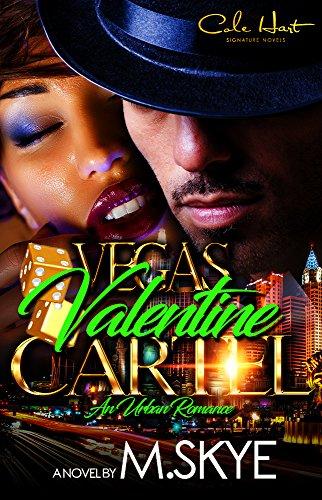 Vegas Valentine Cartel: An Urban Romance