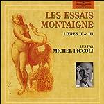Les essais - Livre 2 et 3 | Michel Eyquem de Montaigne