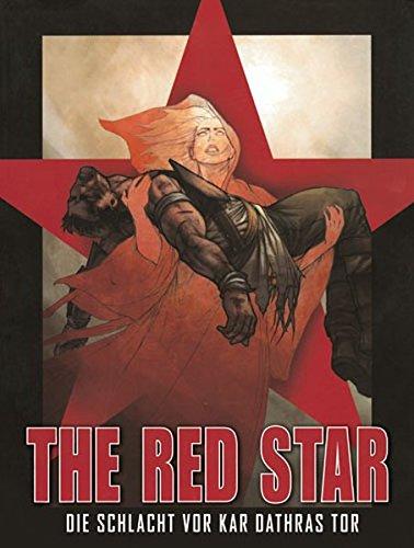 The Red Star, Bd.1: Die Schlacht vor Kar Dathras Tor