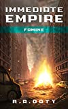Famine (IMMEDIATE EMPIRE Book 2)