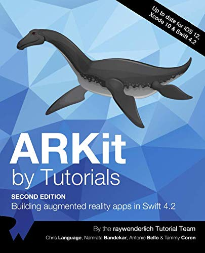 ARKit by Tutorials: Building Augmented Reality Apps in Swift 4.2