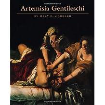 Artemisia Gentileschi by Mary D. Garrard (1991-01-01)