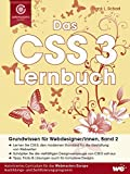 Das CSS 3 Lernbuch: Grundwissen für Webdesigner/innen (Band 2)