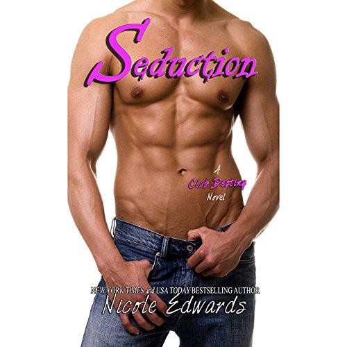 Seduction: A Club Destiny Novel (Club Destiny series, Book 3) by Blackstone Audio, Inc.