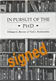 In Pursuit of the Ph.D., William G. Bowen and Neil L. Rudenstine, 0691042942