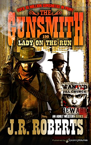 Lady on the Run (The Gunsmith Book 190)