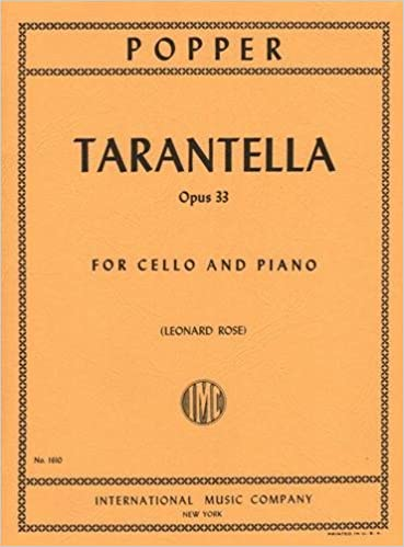 Popper David Tarantella Op 33 For Cello And Piano Published By International Music Company