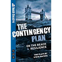The Contingency Plan (NHB Modern Plays): On the Beach & Resilience