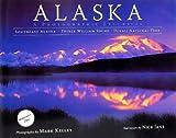 Alaska, Mark Kelley (Photography), Nick Jans (Text), 1578333598