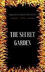 The Secret Garden: By Frances Hodgson Burnett & Illustrated