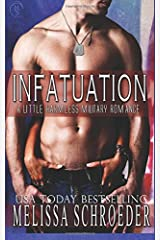 Infatuation: A Little Harmless Military Romance (Volume 1) Paperback