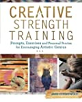 Creative Strength Training: Prompts,...