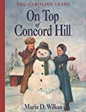 On Top of Concord Hill (Little House Prequel)