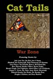 img - for Cat Tails: War Zone book / textbook / text book