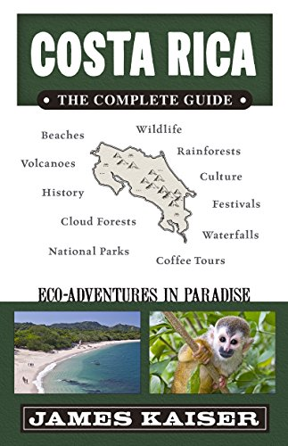 (Costa Rica: The Complete Guide: Ecotourism in Costa Rica (Color Travel Guide))