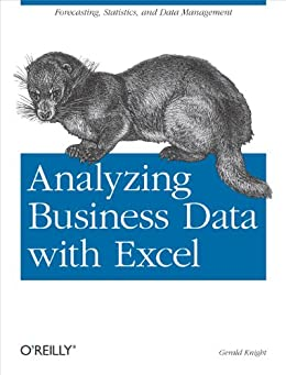 Analyzing Business Data with Excel by [Knight, Gerald]
