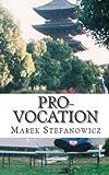 Pro-vocation, Marek Stefanowicz, 1461092620