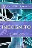 Incognito (Incognito Saga)