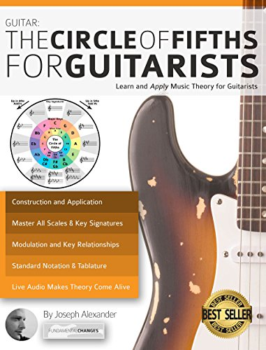 Guitar: The Circle of Fifths for Guitarists: Learn and Apply Music Theory for Guitarists (Books Guitar Best Lesson)