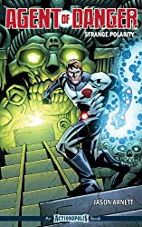 Agent of Danger: Strange Polarity