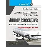 AAI (Airports Authority of India): Junior Executive (ATC & Airport Operations) Recruitment Exam Guide
